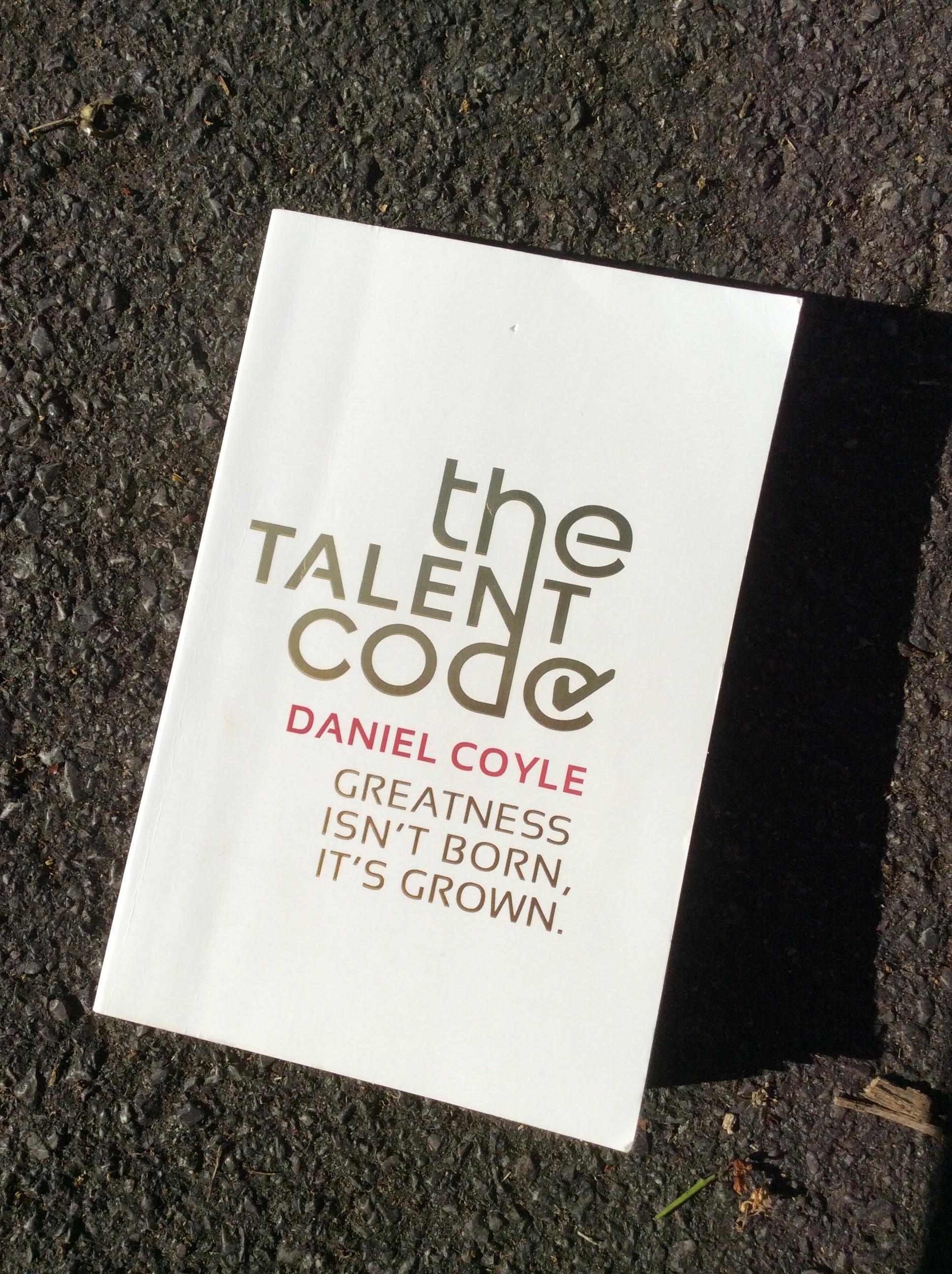 The Talent Code – Daniel Coyle